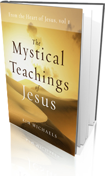 Teachings about the Mystical Path from Jesus to Today's Spiritual Seekers